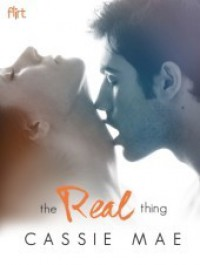 The Real Thing: Flirt New Adult Romance - Cassie Mae