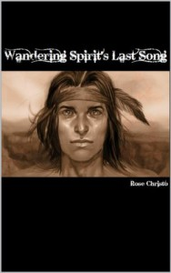Wandering Spirit's Last Song - Rose Christo