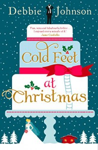 Cold Feet at Christmas - Debbie Johnson