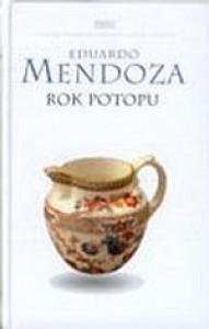 Rok potopu - Eduardo Mendoza