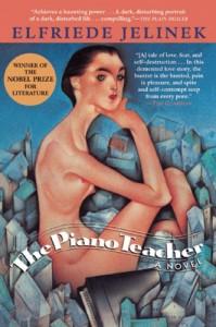 The Piano Teacher: A Novel - Elfriede Jelinek