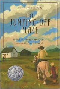 The Jumping-Off Place - Marian Hurd McNeely, William Siegel, Jean L. S. Patrick