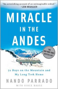 Miracle in The Andes - Nando Parrado, Vince Rause