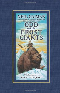 Odd and the Frost Giants - Neil Gaiman, Brett Helquist