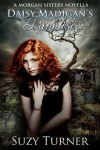 Daisy Madigan's Paradise - Suzy Turner