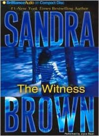 The Witness - Sandra Brown, Joyce Bean