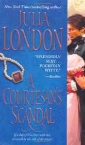 A Courtesan's Scandal - Julia London