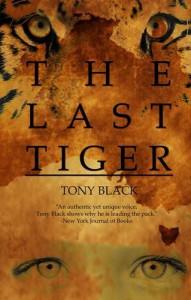 The Last Tiger - Tony Black
