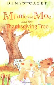 Minnie and Moo and the Thanksgiving Tree - Denys Cazet