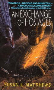 An Exchange of Hostages - Susan R. Matthews, Gregory Bridges