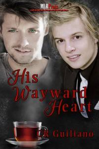 His Wayward Heart - C.R. Guiliano
