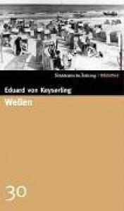 Wellen (SZ-Bibliothek #30) - Eduard von Keyserling