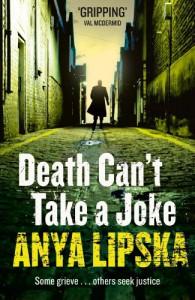 Death Can't Take a Joke (A Kiszka & Kershaw Mystery) - Anya Lipska
