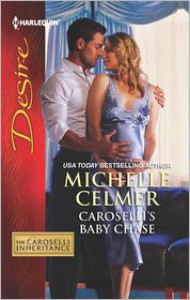 Caroselli's Baby Chase - Michelle Celmer