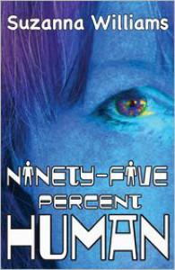 Ninety-Five Percent Human - Suzanna Williams
