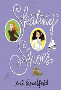 Skating Shoes - Noel Streatfeild