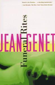 Funeral Rites - Jean Genet, Bernard Frechtman