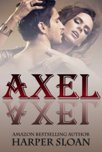 Axel (Corps Security, #1) - Harper Sloan