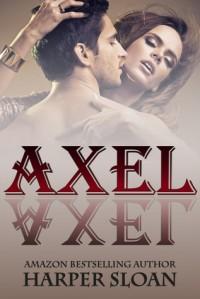 Axel (Corps Security, #1) - Harper Sloan