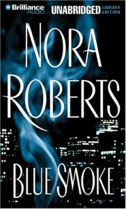 Blue Smoke (Audio) - Nora Roberts