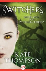 Switchers (The Switchers Trilogy) - Kate Thompson