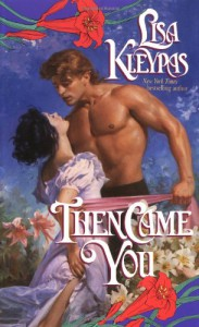 Then Came You - Lisa Kleypas
