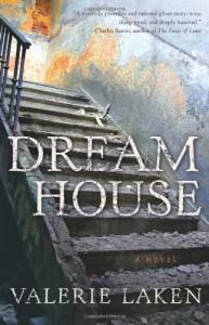 Dream House - Valerie Laken