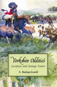Yorkshire Oddities - Sabine Baring-Gould