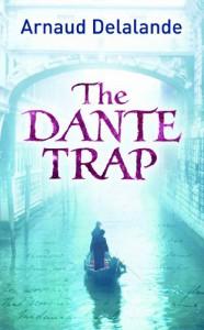 The Dante Trap - Arnaud Delalande
