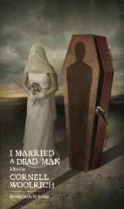 I Married a Dead Man - Cornell Woolrich, Ed Gorman, Matt Mahurin