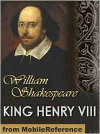 King Henry VIII - William Shakespeare