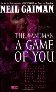 The Sandman, Vol. 5: A Game of You  - Neil Gaiman, Bryan Talbot, Shawn McManus, Colleen Doran