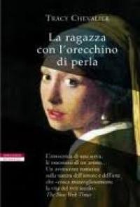La ragazza con l'orecchino di perla - Luciana Pugliese, Tracy Chevalier
