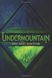 Undermountain - Eric Edstrom