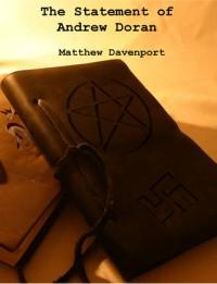 The Statement of Andrew Doran - Matthew Davenport