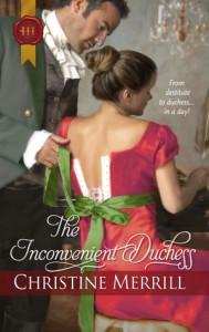The Inconvenient Duchess (The Radwells #1) - Christine Merrill