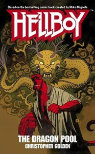 Hellboy: The Dragon Pool - Christopher Golden, Mike Mignola