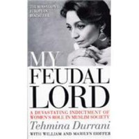 My Feudal Lord - Tehmina Durrani with William and Marilyn Hoffer