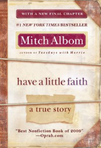 Have a Little Faith: A True Story - Mitch Albom