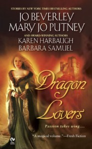 Dragon Lovers - Jo Beverley, Mary Jo Putney, Barbara Samuel, Karen Harbaugh