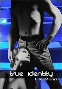 True Identity - Lila Munro