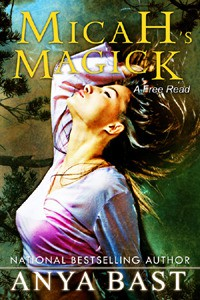 Micah's Magick (Elemental Witches, #4.5) - Anya Bast