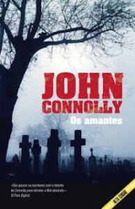 Os Amantes (Charlie Parker Series #8) - John Connolly