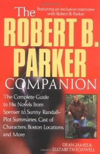 The Robert B. Parker Companion - Dean James, Elizabeth Foxwell