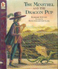 The Minstrel and the Dragon Pup - Rosemary Sutcliff