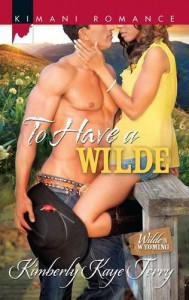 To Have a Wilde - Kimberly Kaye Terry
