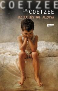 Dzieciństwo Jezusa - John Maxwell Coetzee, Mieczysław Godyń