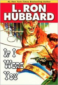 If I Were You - L. Ron Hubbard
