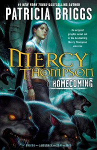 Mercy Thompson:  Homecoming - David Lawrence, Francis Tsai, Amelia Woo, Patricia Briggs