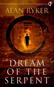 Dream of the Serpent - Alan Ryker